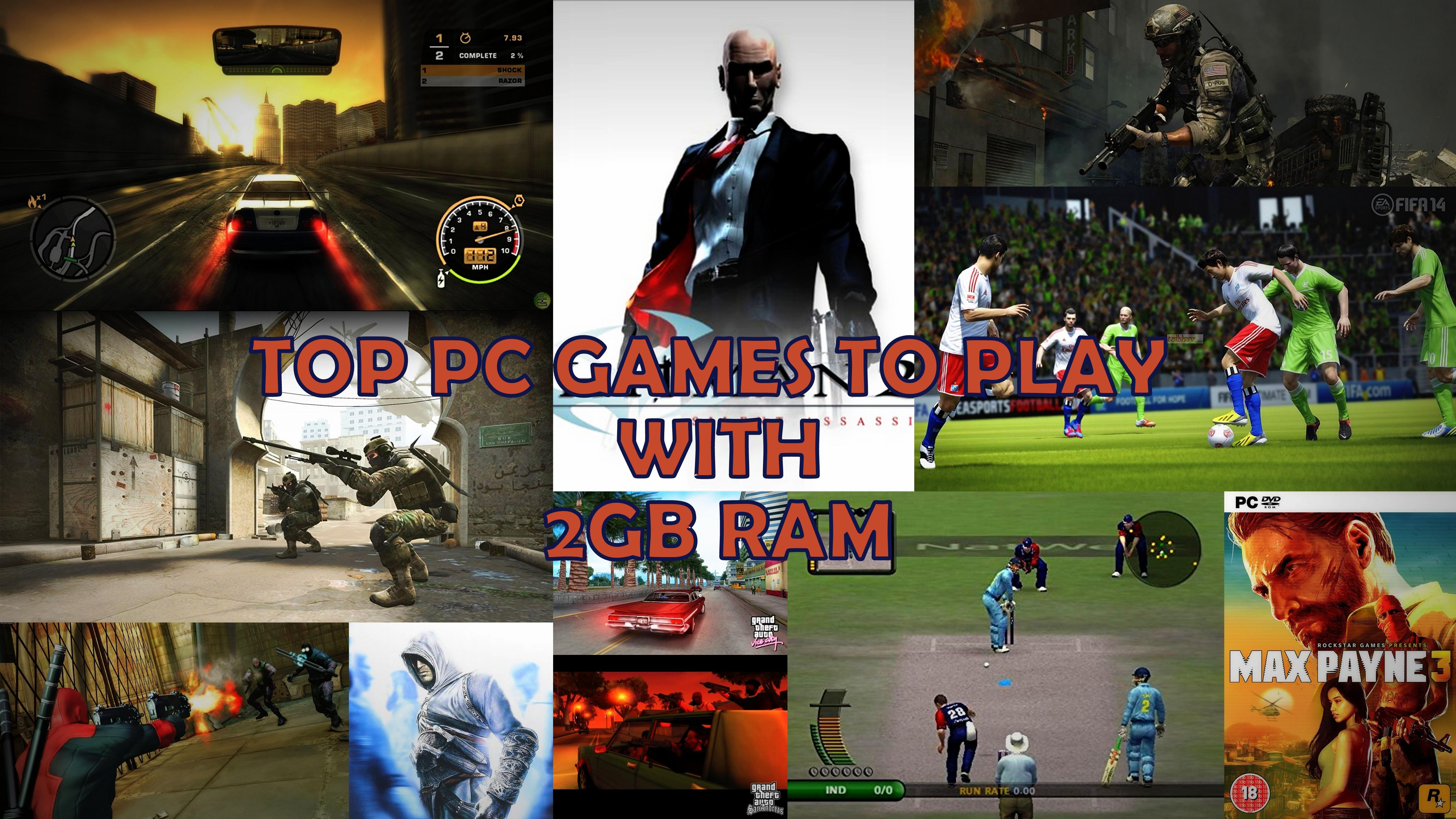 Top Games To Play On Your Old 2gb Ram Pc Technosports