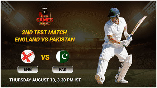 England vs Pakistan 2nd Test Match: Paytm First Games Fantasy Prediction