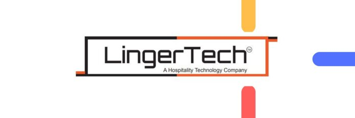LingerTech develops Cloud-Based Technology to optimize hotel processes & makes it cost-effective for budget hotels to go digital