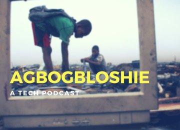 Agbogbloshie – A Tech Podcast: Episode 4 (The Freelancer Episode)