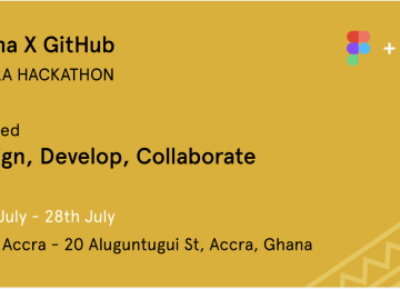 Event: Figma X GitHub Accra Hackathon on July 27th At MEST