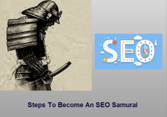 steps to become an SEO Samurai