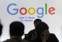 Google's Project Aims To Beam 5G Internet
