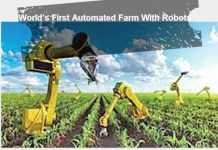 World's First Automated Farm With Robots