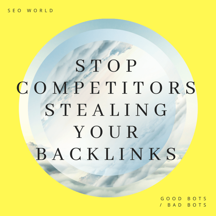 STOP competitors stealing your backlinks