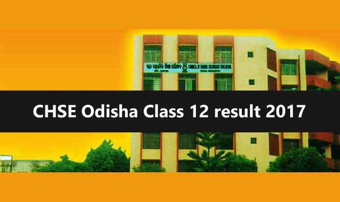 CHSE Odisha Class 12 result 2017