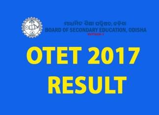 OTET 2017 Results, OTET, OTET 2017, OTET 2017 Result, OTET Result 2017, Odisha TET, Odisha, OTET 2017 Marks, OTET 2017 Results
