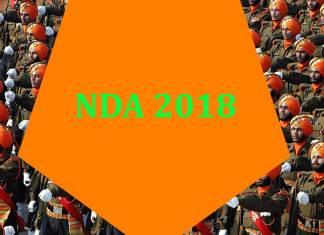 NDA 2018 Exam Dates, NDA 2018 Vacancy, NDA 2018 Examination Centres, NDA 2018 Eligibility Criteria, NDA 2018 Age Limits, NDA 2018 Educational Qualifications, NDA 2018 Physical Standards, NDA 2018 FEE, NDA 2018 Form, NDA 2018 Results , NDA 2018 Selection Procedure, NDA 2018 examination patterns, NDA 2018 Syllabus, NDA Pay Scale