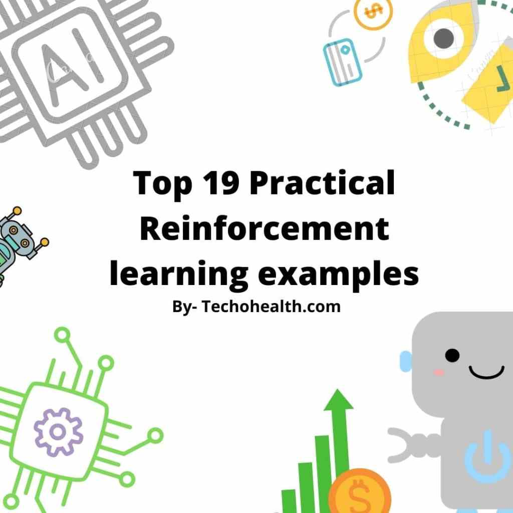 Top 19 Practical Reinforcement learning examples