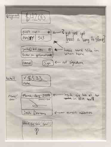 This Dorsey drawing from February 2009 illustrates how the smartphone interface might reflect a payment, as a user swipes a card, confirms a purchase, and signs.
