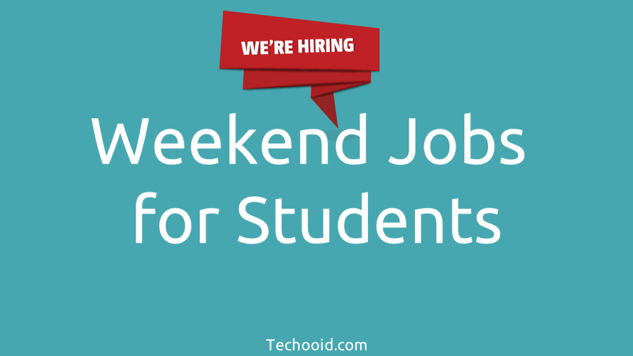 We are hiring - Weekend Jobs
