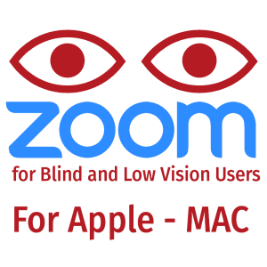 zoom for blind and low vision users for apple - mac
