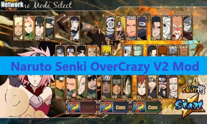 Download Naruto Senki OverCrazy V2 Mod Apk - TechPanga