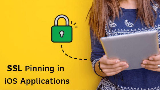What is SSL pinning in iOS Applications? How can developers
