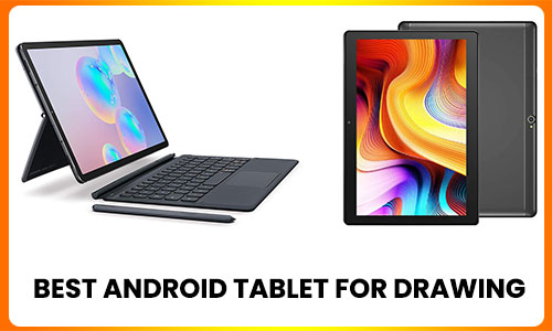 best-Android-tablet-for-drawing