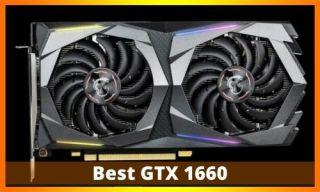 Best GTX 1660
