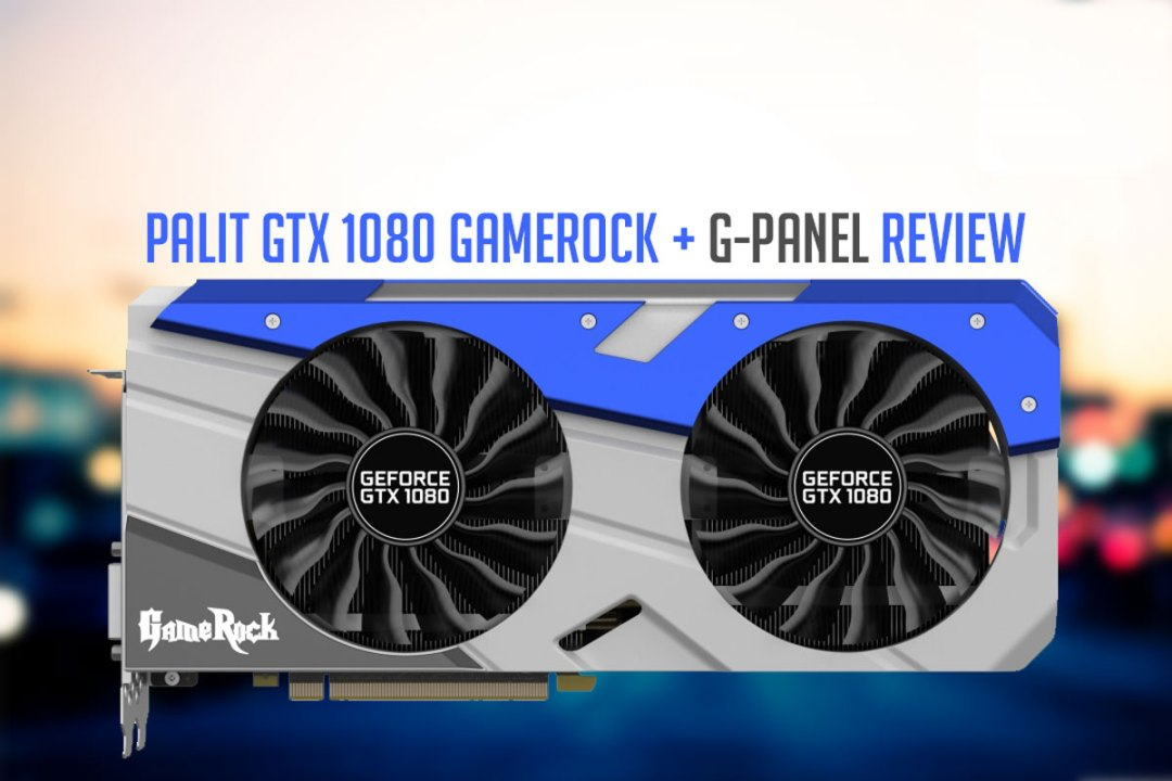 Palit-GTX-1080-GameRock-Review