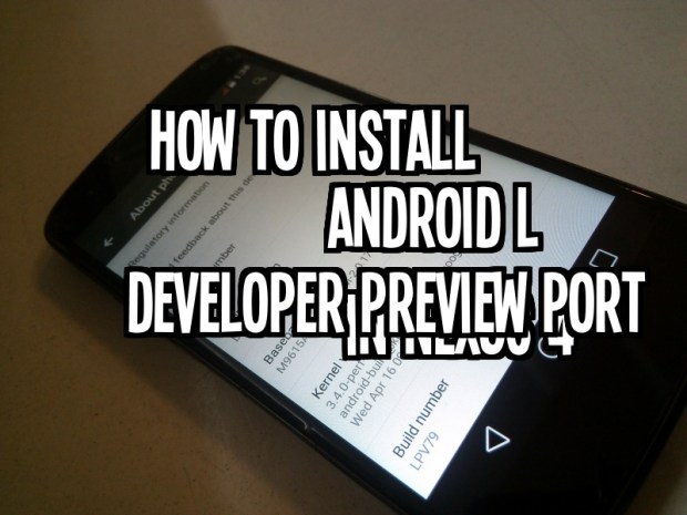 Install Android L in Nexus 4