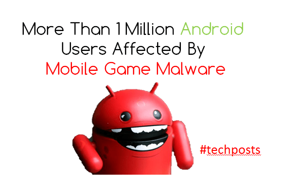 Malware in Popular Game Affecting More than 1 Million Android Users