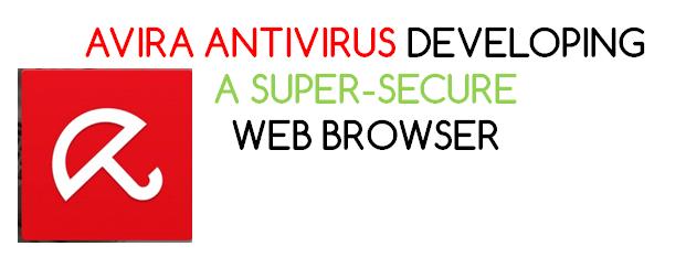 Highly Secure Web Browser by Avira Antivirus