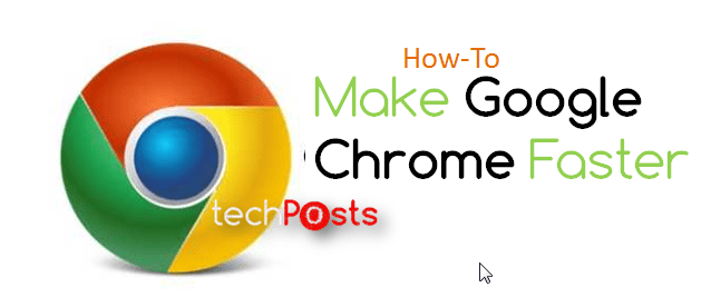Make Google Chrome Faster - How to Guide