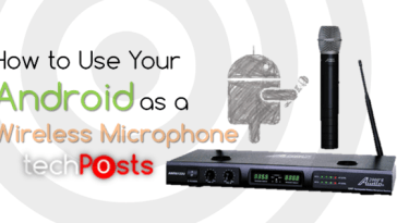 Using Android Phone as Wireless Microphone -Techposts