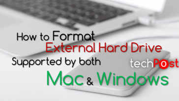Formatting HDD compatible with Mac and Windows OS -Techposts