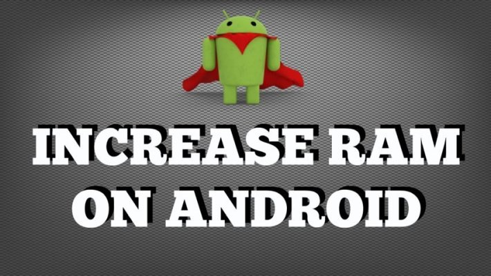 How to Increase Android Device RAM