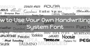 Use Your Own Handwriting as Sysytem Fonts