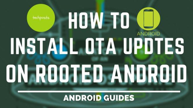 How to Install an Android OTA Update Without Losing Root