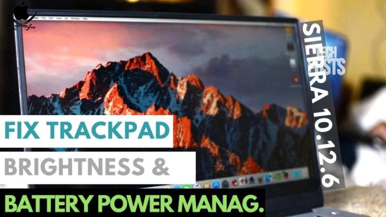 Fix TrackPad Gestures, Brightness and Power Management on MacOS 10.12.6 Hackintosh