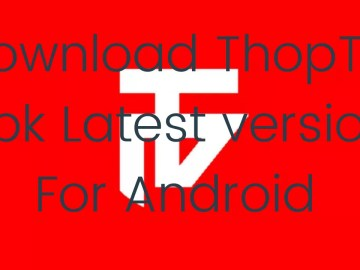 ThopTV APK File (Latest Version) v21.0 for Android