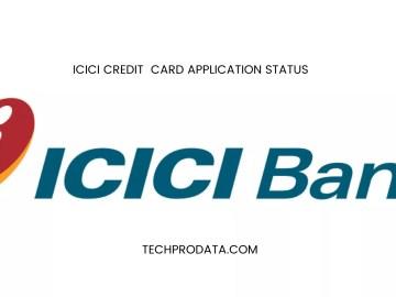 ICICI CREDIT CARD APPLICATION STATUS