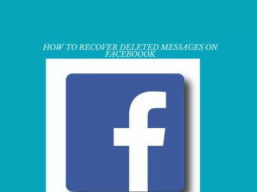 How To Recover Deleted Messages On Facebook