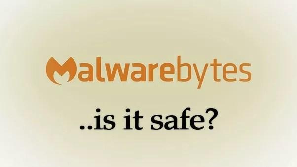 Is it safe to use Malwarebytes?