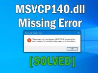 Installation of msvcp140.dll Done but it Still Doesn't Work