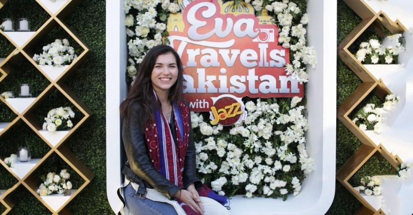 Eva Travels Pakistan with Jazz