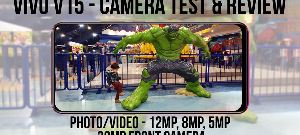 Vivo V15 Camera Review with Test Photos/Videos