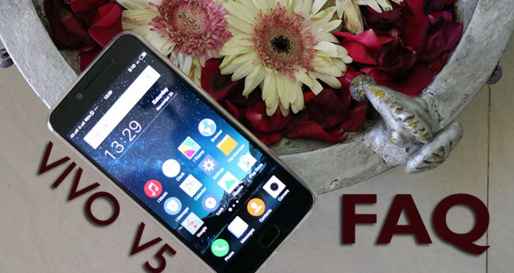 Vivo V5 FAQ – Answers to the common doubts and questions