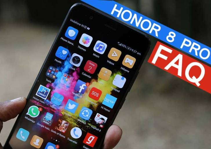 Honor 8 Pro FAQ : Everything You Need To Know
