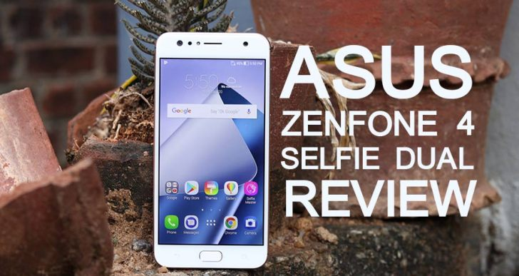 Asus Zenfone 4 Selfie Dual Cam Review (ZD553KL) : Tapping into the Selfie Obsession