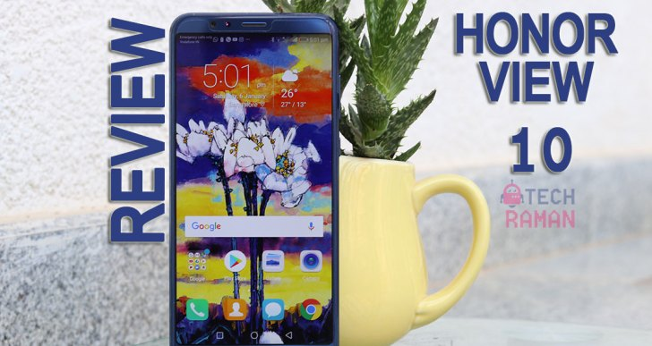 Honor View 10 Review : Is this the OnePlus 5T killer?