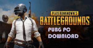 PUBG For PC Download Free - Windows 10/8/7 Laptop