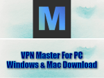 VPN Master For PC Windows & Mac Download
