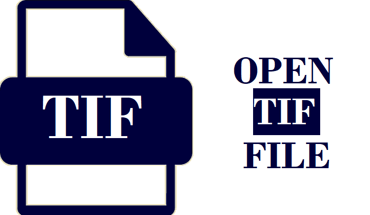 How to Open TIF File