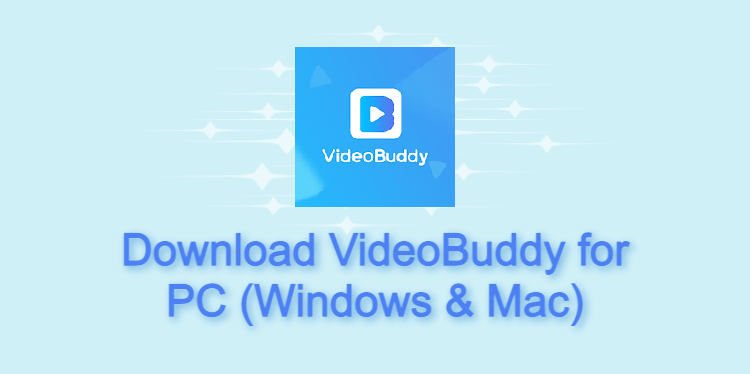 VideoBuddy for PC