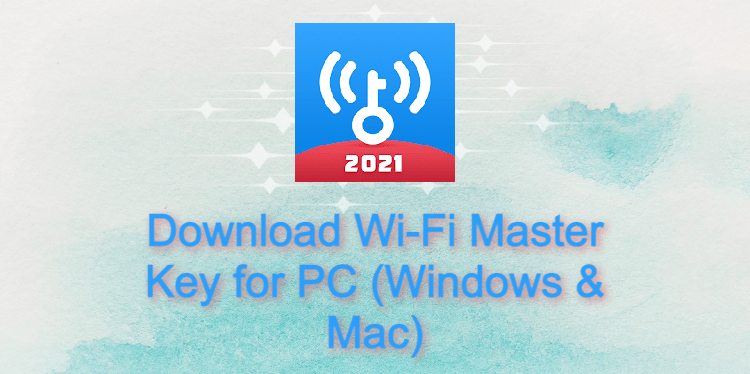 Wi-Fi Master Key for PC
