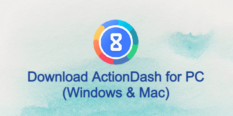 ActionDash for PC