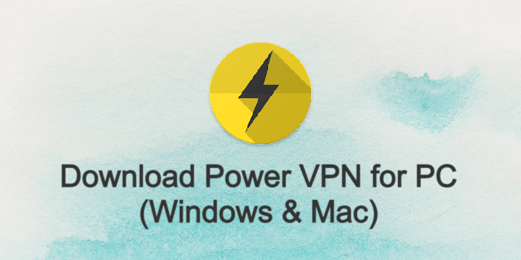 Power VPN for PC