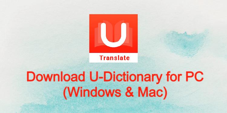 U-Dictionary for PC